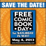 Free Comic Book Day – May 4th, 2013!