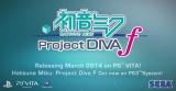 Hatsune Miku: Project DIVA f for the PlayStation Vita Trailer(Video)
