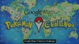 Google Maps: Pokémon Challenge(Video)