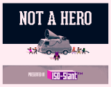 Roll7 and Devolver Digital Announce Not A Hero