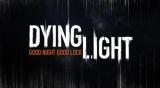 New E3 2014 Dying Light Gameplay Trailer(Video)