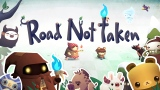 Road Not Taken, Available Today on PlayStation 4 and STEAM [Video]