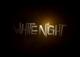 White Night Launch Trailer – Available Now on PS4[Video]