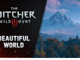 The Beautiful World of The Witcher 3: Wild Hunt [Video]
