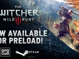 The Witcher 3: Wild Hunt is Now Available for Preload on GOG.com and Steam