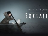 Never Alone: Foxtales DLC Review [PS4]