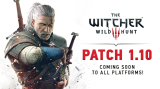 The Witcher 3: Wild Hunt  Patch 1.10 Coming Soon – 600+ Fixes