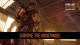Dying Light's New Nightmare Mode Sounds Brutal and Amazing[Video]