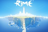 RiME Coming to PlayStation 4 in May 2017 |Trailer