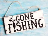 Gone Fishing – Be Back May 22nd