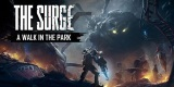 The Surge: A Walk in the Park Expansion Releases December 5 |Trailer