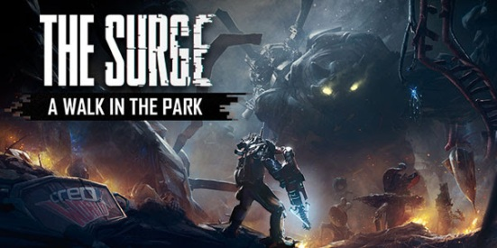 The Surge: A Walk in the Park