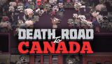 Death Road To Canada Coming To Nintendo Switch and PlayStation 4 ThisSpring