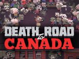 Death Road To Canada Coming To Nintendo Switch and PlayStation 4 This Spring