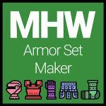 Monster Hunter: World - Armor Set Maker