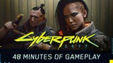48 Whole Minutes of CD PROJEKT RED's Upcoming Game, Cyberpunk2077