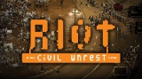 RIOT: Civil Unrest Out Now on PS4 and Nintendo Switch |Trailer