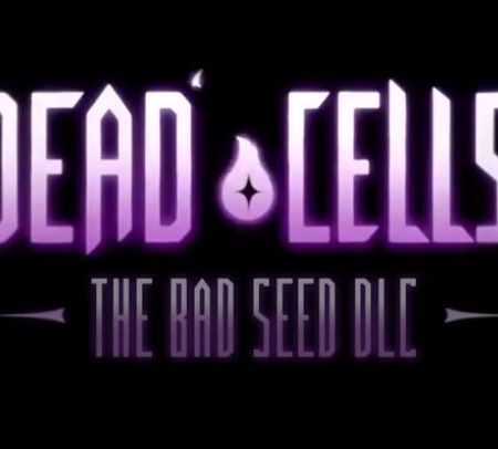 Dead Cells The Bad Seed DLC