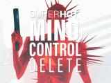 SUPERHOT: MIND CONTROL DELETE Available Now