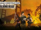 Bridge Constructor: The Walking Dead Available Now on Console and PC | Trailer
