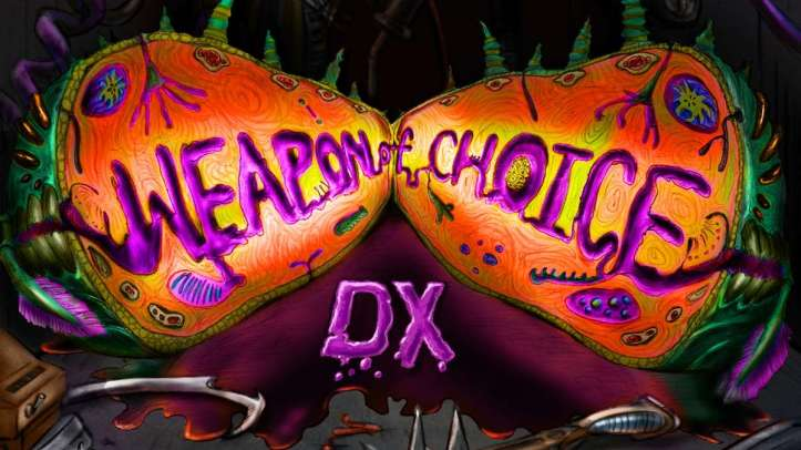 Weapon of Choice DX